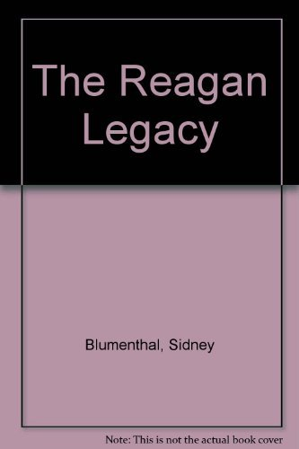 9780394565552: The Reagan Legacy