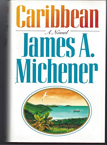 Caribbean: Michener, James A.