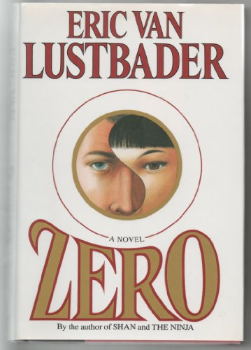 Zero: Lustbader, Eric Van