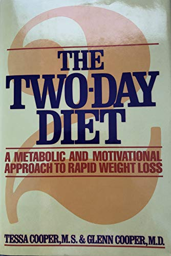 9780394565774: The Two-Day Diet: A Metabolic and Motivational Approach to Rapid Weight Loss