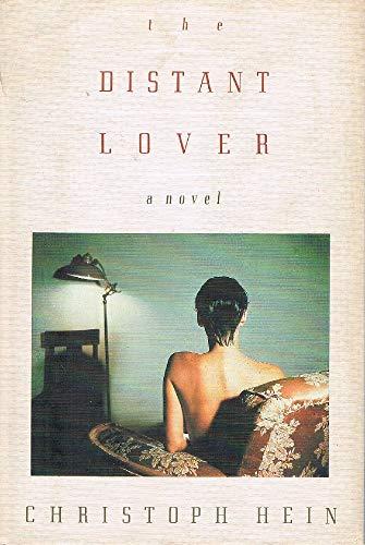 Distant Lover: Hein, Christoph