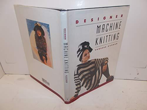 9780394567952: Designer Machine Knitting