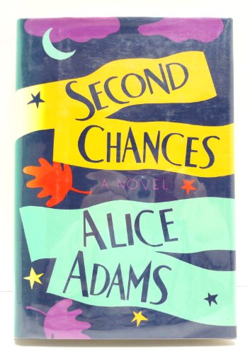 Second Chances: Adams, Alice