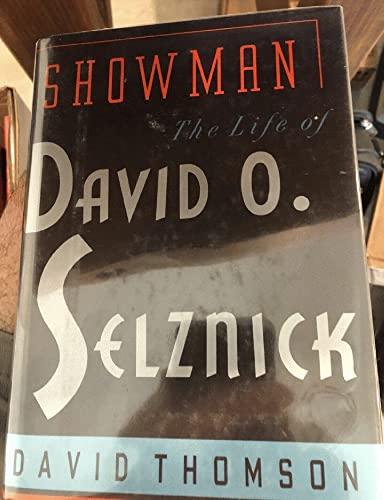 Showman: The Life of David O. Selznick (signed): THOMSON, DAVID