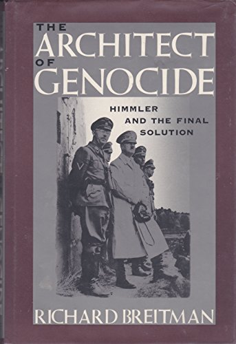 9780394568416: The Architect of Genocide: Himmler and the Final Solution