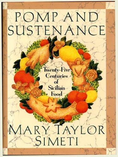 9780394568508: Pomp And Sustenance: Twenty-five Centuries of Sicilian Food