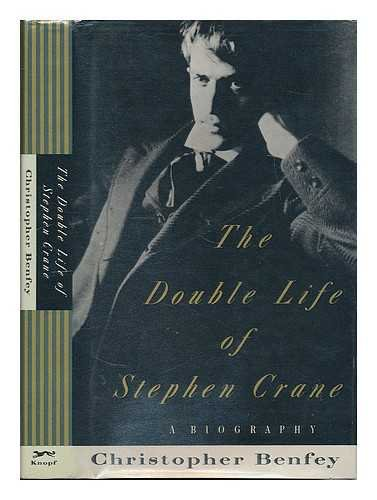 9780394568645: The Double Life of Stephen Crane: A Biography