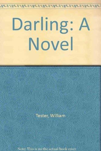 Darling: A Novel: William Tester