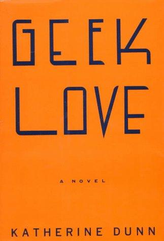 9780394569024: Geek Love