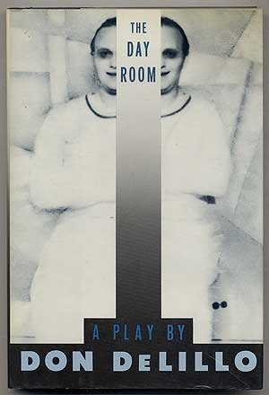The Day Room. a Play.