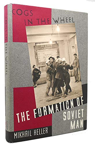 9780394569260: Cogs in the Wheel: The Formation of Soviet Man