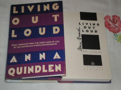 Living Out Loud (Signed): Quindlen, Anna