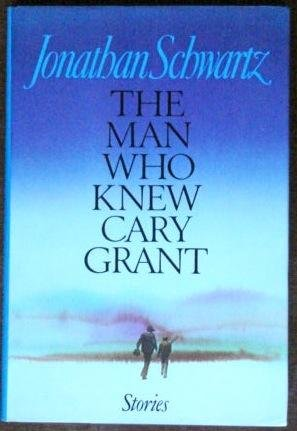 9780394569673: The Man Who Knew Cary Grant