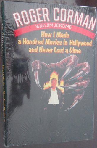 9780394569741: How I Made a Hundred Movies in Hollywood and Never Lost a Dime