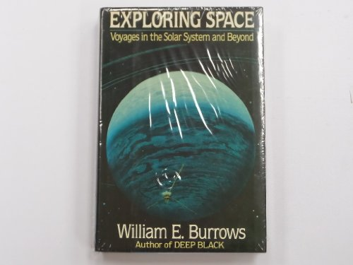 9780394569833: Exploring Space: Voyages in the Solar System and Beyond