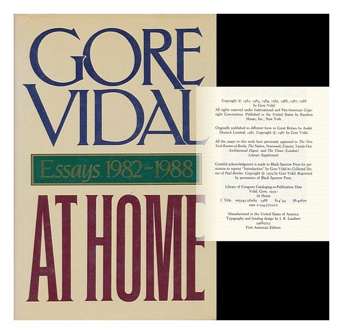 at home essays gore vidal How gay was gore vidal when i visited gore vidal's home in the hollywood hills and wrote essays against sexual repression and in favor of sexual equality.