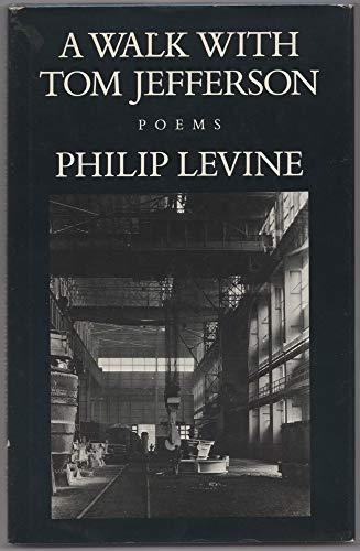 A Walk with Tom Jefferson: Levine, Philip