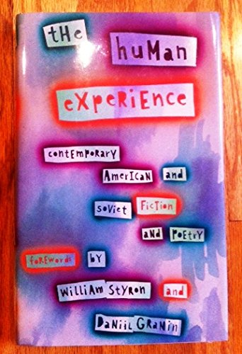 The Human Experience: Contemporary American and Soviet Fiction and Poetry: Committee, Quaker US/...