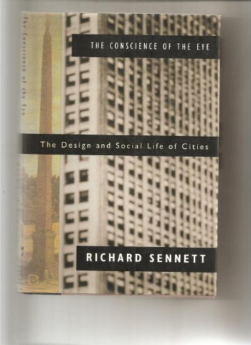 9780394571041: The Conscience of the Eye: The Design and Social Life of Cities
