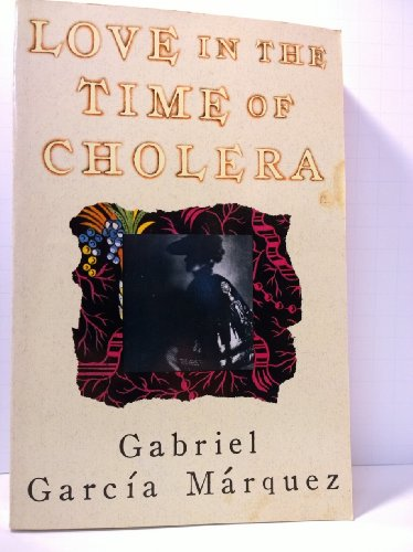 Love in the Time of Cholera: GARCIA MARQUEZ, GABR