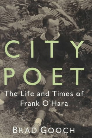 9780394571188: City Poet: The Life and Times of Frank O'Hara