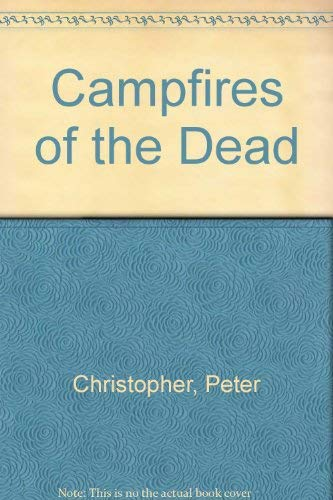 9780394571225: Campfires Of The Dead