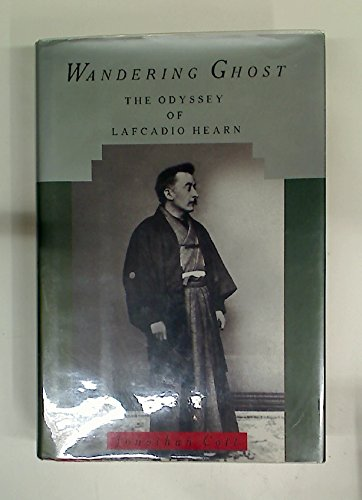 9780394571522: Wandering Ghost: The Odyssey of Lafcadio Hearn
