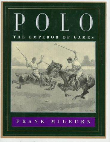 9780394571614: Polo: The Emperor of Games