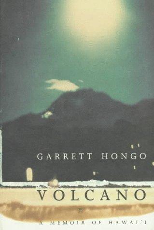 Volcano: A Memoir of Hawai'I: Hongo, Garrett