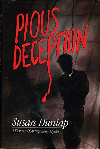 Pious Deception: Dunlap, Susan