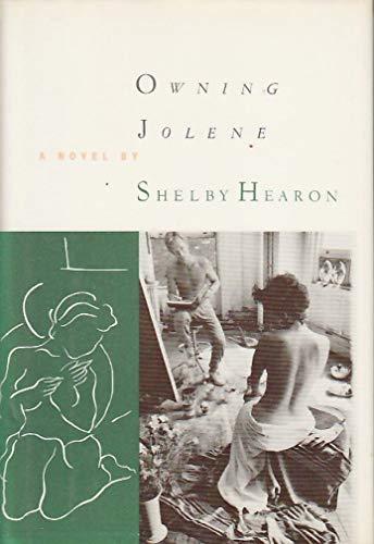 Owning Jolene: Shelby Hearon
