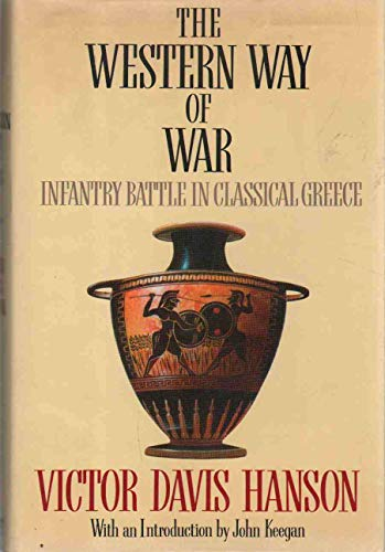 9780394571881: The Western Way of War: Infantry Battle in Classical Greece
