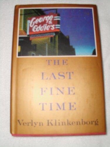 The Last Fine Time: Klinkenborg, Verlyn
