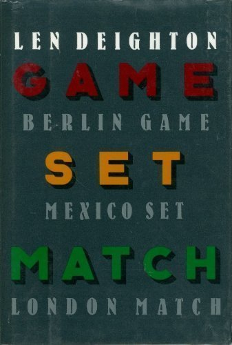 9780394572352: Game, Set & Match (Berlin Game, Mexico Set, London Match)