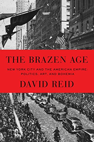 9780394572376: The Brazen Age: New York City and the American Empire: Politics, Art, and Bohemia