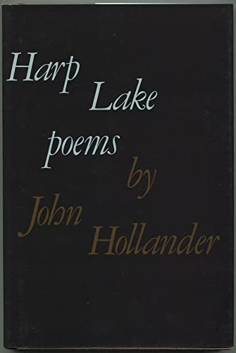 HARP LAKE. Poems: Hollander, John
