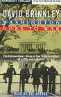Washington Goes to War: The Extraordinary Story of the Transformation of a City and a Nation (0394572521) by David Brinkley
