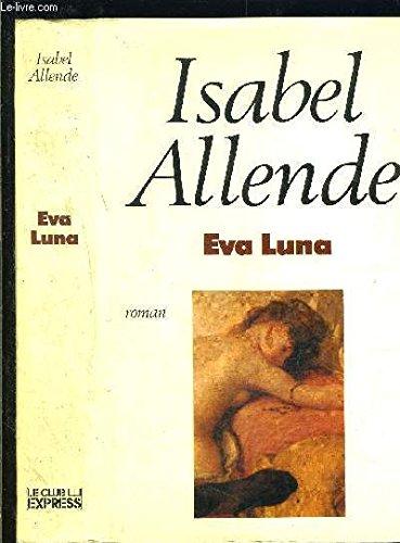 Eva Luna ***SIGNED***: Isabel Allende