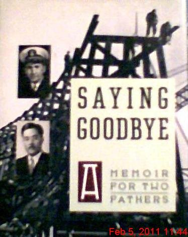 Saying Goodbye : A Memoir of Two Fathers