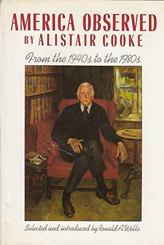 America Observed: From the 1940's to the 1980's: Cook, Alistair