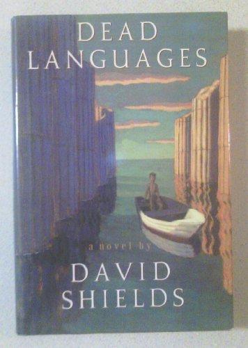 Dead Languages: Shields, David
