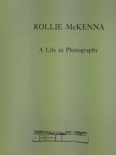 A Life in Photography: McKenna, Rollie
