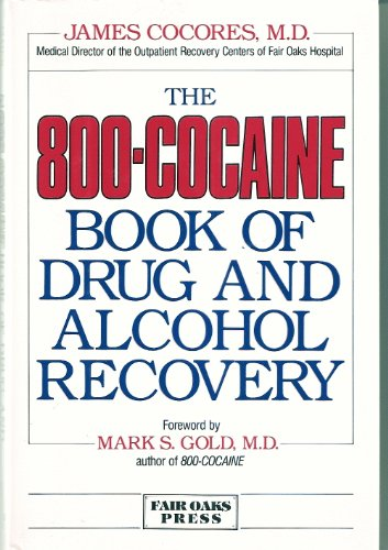 9780394574042: The 800-Cocaine Book of Drug and Alcohol Recovery