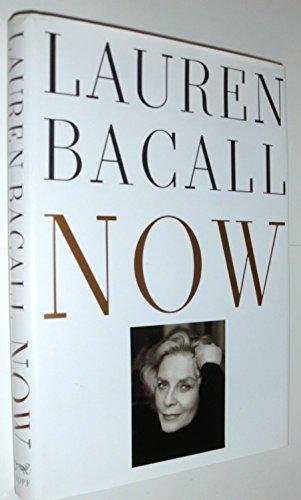 Now: Lauren Bacall
