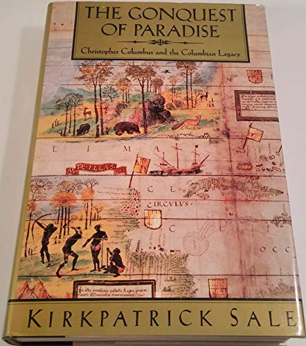 9780394574295: The Conquest of Paradise: Christopher Columbus and the Columbian Legacy