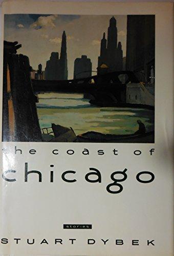 The Coast of Chicago: Dybek, Stuart
