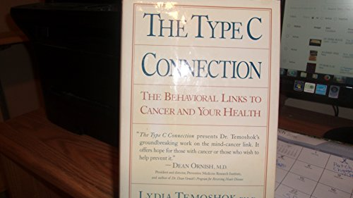 9780394575230: The Type C Connection: The Behavioral Links to Cancer and Your Health