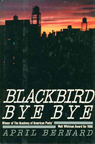 Blackbird Bye Bye: Bernard, April