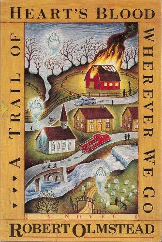 9780394575391: A Trail of Heart's Blood Wherever We Go: A Novel
