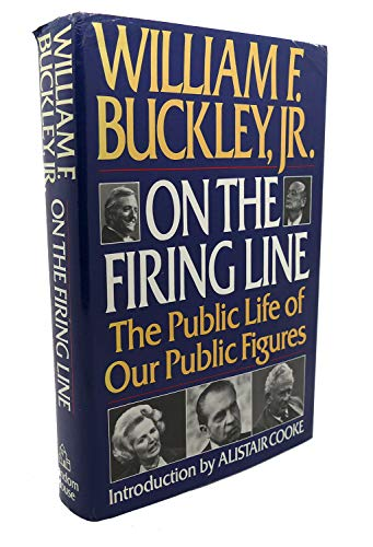 9780394575681: On the Firing Line: The Public Life of Our Public Figures
